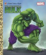 The Incredible Hulk : A Little Golden Book - Billy Wrecks