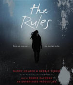 The Rules : Wolf Springs Chronicles - Nancy Holder