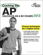 Cracking the AP Calculus AB & BC Exams - David S Kahn