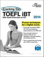 Cracking the TOEFL Ibt 2014 : 2014 Edition - Princeton Review