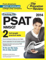 Cracking the PSAT/NMSQT with 2 Practice Tests, 2014 Edition : 2014 Edition - Princeton Review