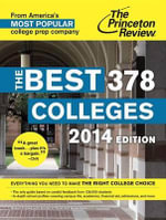 The Best 378 Colleges, 2014 Edition : Ideas and Inspiration for Your Job Hunt - Princeton Review