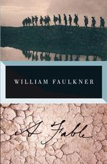 A Fable : Vintage International - William Faulkner