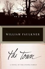 The Town : Vintage International (Paperback) - William Faulkner