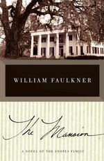 The Mansion : Vintage International - William Faulkner