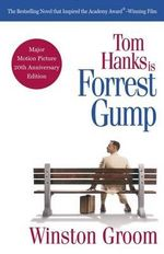 Forrest Gump : Vintage Contemporaries (Paperback) - MR Winston Groom