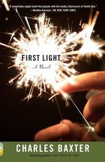 First Light : Vintage Contemporaries (Paperback) - Charles Baxter