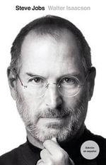 Steve Jobs : Edicion En Espanol - Walter Isaacson