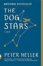 The Dog Stars : Vintage Contemporaries - Deputy Director Fiscal Affairs Department Peter Heller