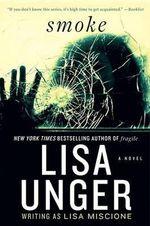 Smoke : Lydia Strong Novels - Lisa Unger