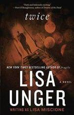 Twice - Lisa Unger