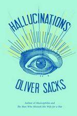 Hallucinations - Oliver W Sacks