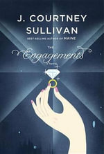 The Engagements - J Courtney Sullivan