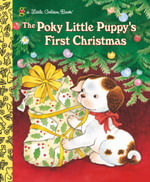 Poky Little Puppy's First Christmas : A Little Golden Book - Golden Books
