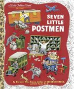Seven Little Postmen : A Little Golden Book Classic - Golden Books