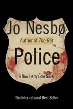 Police : A Harry Hole Novel - Jo Nesbo