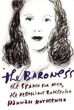 The Baroness : The Search for Nica, the Rebellious Rothschild - Hannah Rothschild