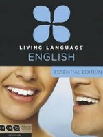English Essential Course : Beginner Course, Including Coursebook, Audio CDs, and Online Learning - Living Language