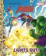 The Mighty Avengers  Lights Out!  : A Little Golden Book - Courtney Carbone