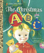 The Christmas ABC : A Little Golden Book - Florence Johnson