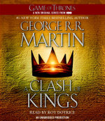 A Clash of Kings : A Song of Ice and Fire: Book Two - George R R Martin