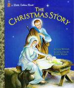 The Christmas Story : A Little Golden Book - Jane Werner Watson