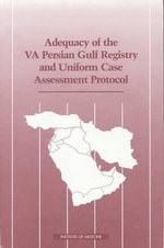 Adequacy of the VA Persian Gulf Registry and Uniform Case Assessment Protocol : U.S. Military Policies and Decisions in the Gulf W... - Committee on the Evaluation of the Department of Veterans Affairs Uniform Case Assessment Protocol