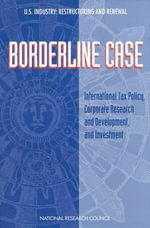 Borderline Case : International Tax Policy, Corporate Research and Development and Investment