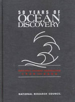 50 Years of Ocean Discovery : National Science Foundation 1950-2000 - Ocean Studies Board