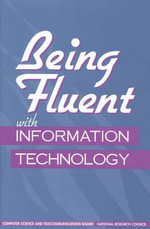Being Fluent with Information Technology : Health, Adjustment, and Public Assistance - Committee on Information Technology Literacy