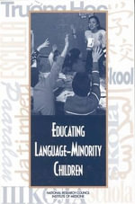 Educating Language-Minority Children : Theory and Practice from a Teacher's Perspective