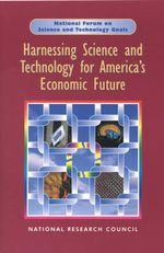 Harnessing Science and Technology for America's Economic Future : National and Regional Priorities - Committee on Harnessing Science and Technology for America's Economic Future