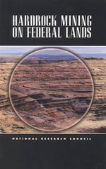 Hardrock Mining on Federal Lands - Committee on Hardrock Mining on Federal Lands