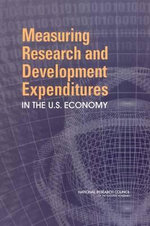 Measuring Research and Development Expenditures in the U.S. Economy : A Guide for Undergraduate Students