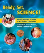 Ready, Set, Science! : Putting Research to Work in the K-8 Science Classroom - Sarah Michaels