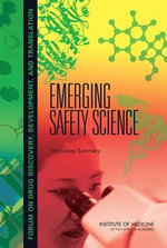 Emerging Safety Science : Workshop Summary - Sally Robinson