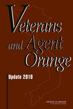 Veterans and Agent Orange : Update 2010 - Committee to Review the Health Effects in Vietnam Veterans of Exposure to Herbicides (Eighth Biennial Update)