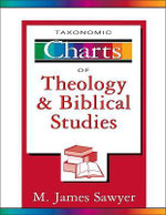 Taxonomic Charts of Theology and Biblical Studies : Adventures of a Federal Air Marshal - M.James Sawyer
