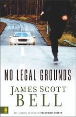 No Legal Grounds - James Scott Bell