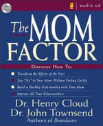 The Mom Factor - Dr. Henry Cloud