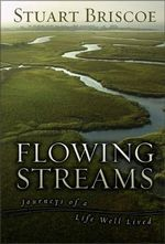 Flowing Streams : Journeys of a Life Well Lived - Stuart Briscoe