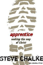 Apprentice : Walking the Way of Christ - Steve Chalke