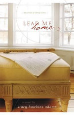 Lead Me Home - Stacy Hawkins Adams
