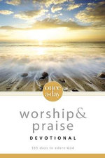 Once-a-day Worship and Praise Devotional : 365 Days to Adore God - Livingstone Corporation