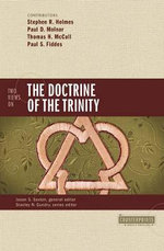 Two Views on the Doctrine of the Trinity : Counterpoints: Bible and Theology - Stephen R. Holmes