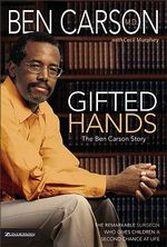 Gifted Hands : The Ben Carson Story - Ben Carson