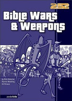Bible Wars and Weapons - Rick Osborne