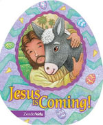 Jesus is Coming! : Easter Board Books - David Austin Clar
