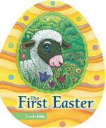 The First Easter : Easter Board Books - Jesslyn Deboer