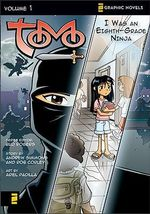 Tomo : I Was an Eighth-grade Ninja v. 1 - Andrew Simmons